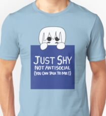 Just Shy, not Antisocial T-Shirt