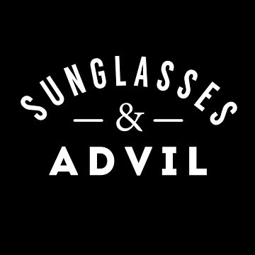 Sunglasses & Advil by Primotees