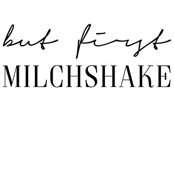 But first milkshake by PCollection
