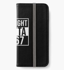 Straight Outta 1967 Classic 1967 - Made In 1967 Born In 1967 Gift iPhone Wallet/Case/Skin