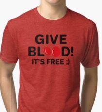 Give Blood It's Free Tri-blend T-Shirt