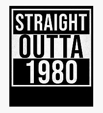 Straight Outta 1980 Classic 1980 - Made In 1980 Born In 1980 Gift Photographic Print