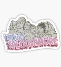 Greetings from Mount Splooschmore Sticker