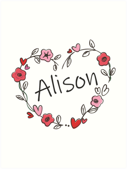 """""""My name is Alison"""" Art Print by oleo79   Redbubble"""