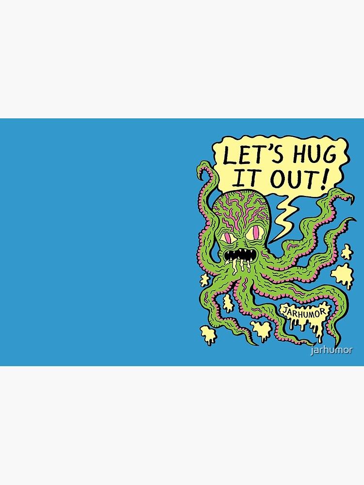 Lets Hug It Out by jarhumor