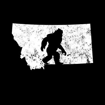Bigfoot Sasquatch Sighted In State Of Montana Shirt Gear by DynamicDesign
