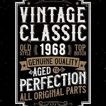50 years Birthday Vintage 1968 Funny Aged Weathered Distressed Gift by kolbasound