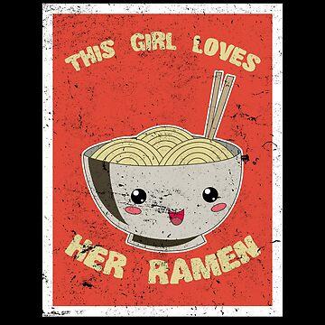 This Girl Loves Her Ramen Japanese Noodles Lover Vintage by Basti09