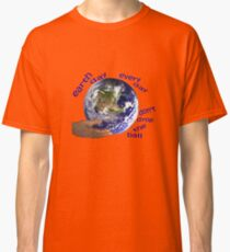 Earth - don't drop the ball Classic T-Shirt
