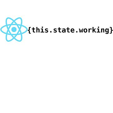 React State Working by EncodedShirts