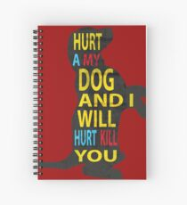 Don't hurt dogs. Spiral Notebook