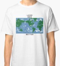 LIEBE SIE BESSER Classic T-Shirt