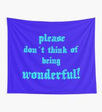 being wonderful Wandbehang