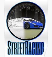 "Streetracing Concept - Blue by ""Sykeazt"" Poster"