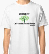 CleanUp Day - Carl Garner Federal Lands. Classic T-Shirt