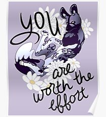 """You Are Worth the Effort"" Painted Dog Poster"