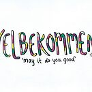 Velbekommen | May it do you good by Gina Lorubbio