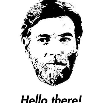Hello There! Obi Wan Kenobi Star Wars Shirt by -Wasted-Drew-