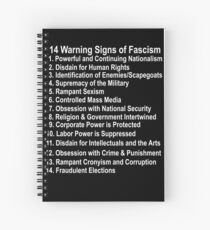 14 Warning Signs of Fascism Anti Donald Trump Resist Protest fascism Spiral Notebook