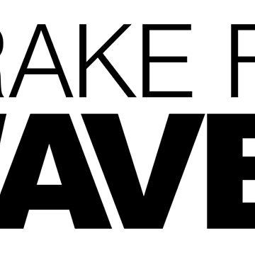 I brake for Waves by LudlumDesign