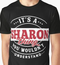 It's a SHARON Thing You Wouldn't Understand Graphic T-Shirt