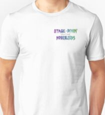 Stage Divin out the Nosebleeds Unisex T-Shirt