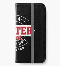 It's a WINTER Thing You Wouldn't Understand iPhone Wallet/Case/Skin