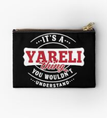 It's a YARELI Thing You Wouldn't Understand Studio Pouch