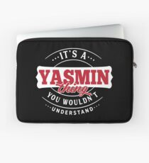 It's a YASMIN Thing You Wouldn't Understand Laptop Sleeve
