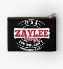 It's a ZAYLEE Thing You Wouldn't Understand Studio Pouch