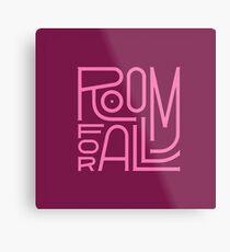 Room for All Metal Print