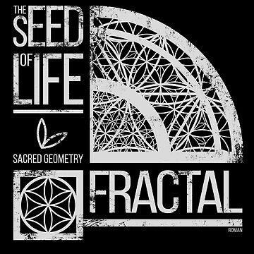 Sacred Geometry - The Seed of life - FRACTAL by RAFAROMAN
