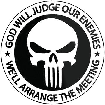 God Will Judge Our Enemies We'll Arrange The Meeting by ClothingSimple