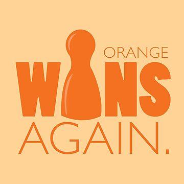 Orange Wins Again by RhoaDesigns
