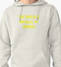 The People's Republic of America (yellow letters) Pullover Hoodie