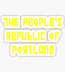 The People's Republic of Portland (yellow letters) Sticker