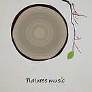 Natures Music by modernistdesign