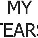 MY TEARS by ItsameWario