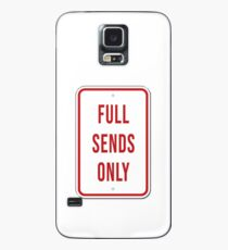 Full Sends Only Case/Skin for Samsung Galaxy