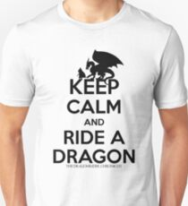 KEEP CALM AND RIDE A DRAGON (IN BLACK) Unisex T-Shirt