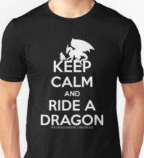 KEEP CALM AND RIDE A DRAGON (IN WHITE) Unisex T-Shirt