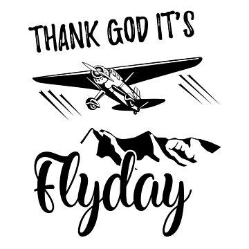 Thank God It's Flyday Funny Aviaiton Design Shirt Plane Pilot Gift by stearman