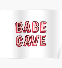 Babe Höhle Poster