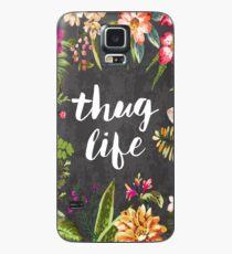 Thug Life Case/Skin for Samsung Galaxy