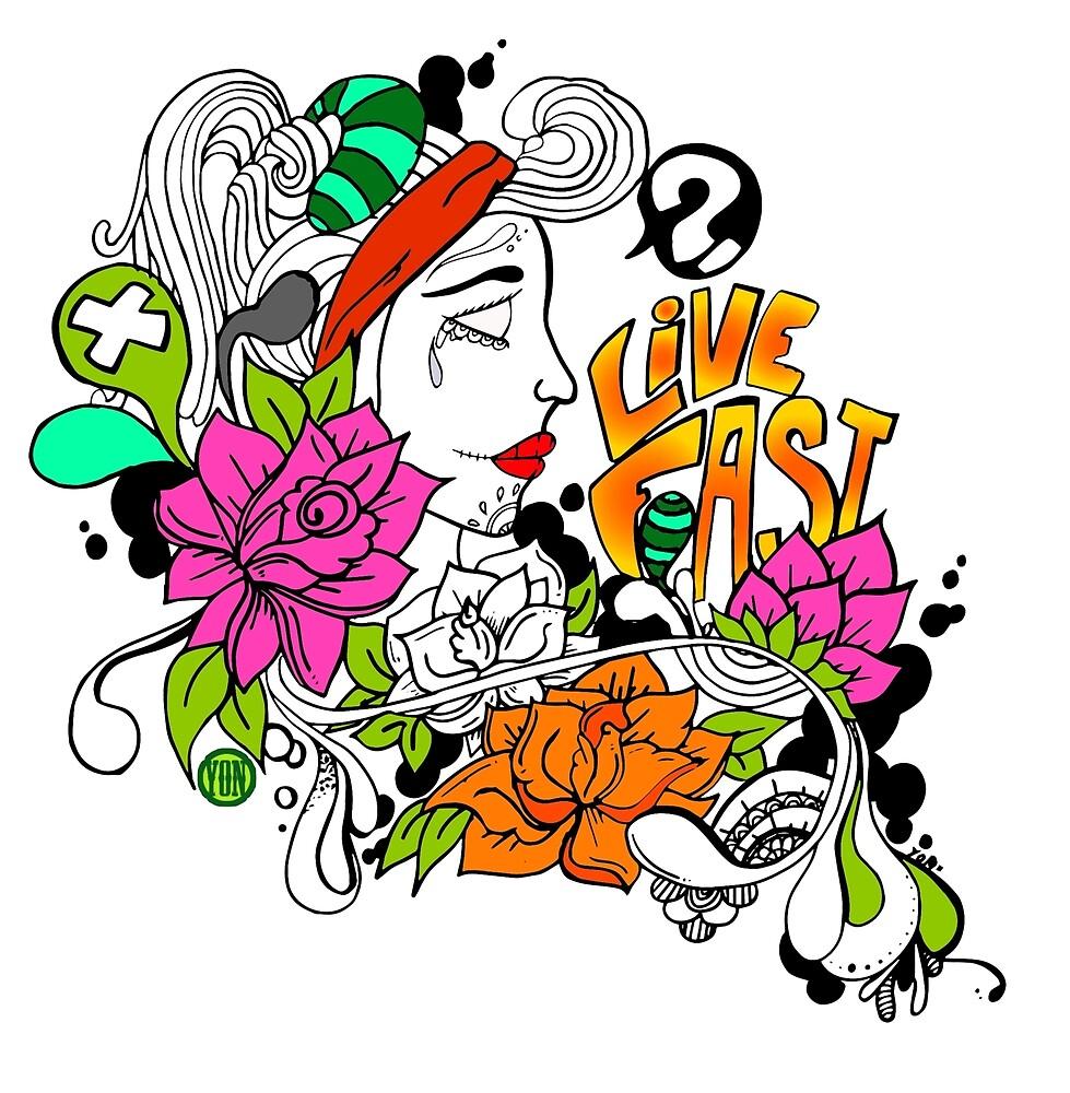 live fast by yon-art