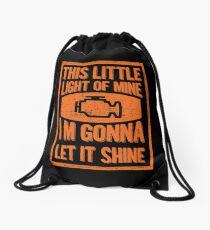 This little Check Engine Light Gonna Shine Mechanic Car Joke Drawstring Bag