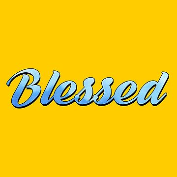 blessed watercolor deep inspirational quote by untagged-shop