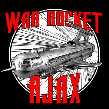War Rocket Ajax - Inspired by Flash Gordon by WonkyRobot