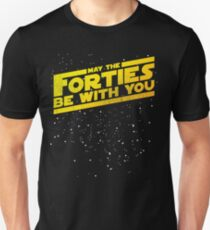 f35fbe44ff5c May The Forties Be With You Vintage 40th Birthday Distressed Star  Illustration Unisex T-Shirt