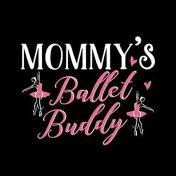 Ballet Mom Daughter Matching Gifts by KsuAnn